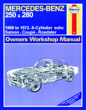 Mercedes Benz 250 and 280 1968 - 1972 (Haynes 0346)