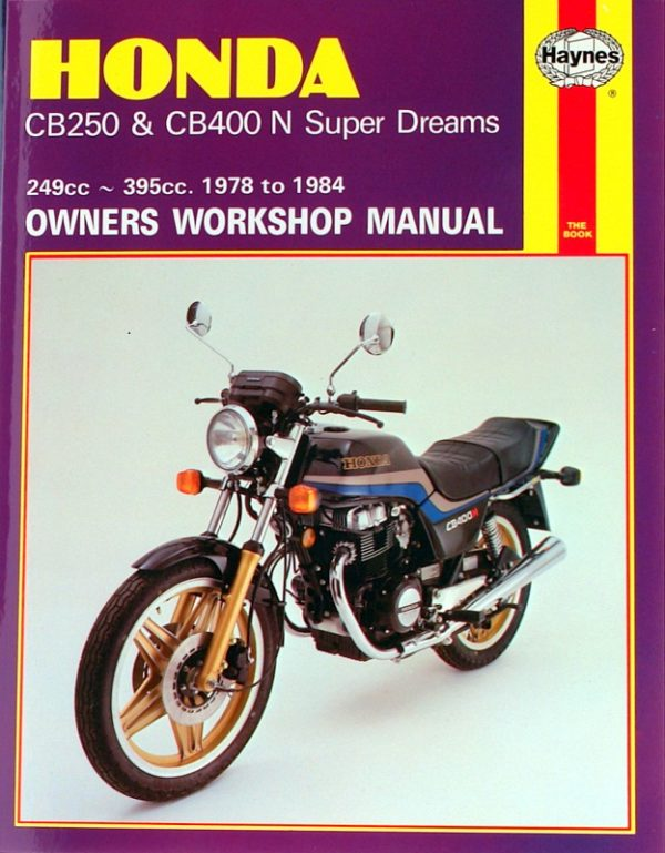 Honda CB250 & CB400N Super Dreams 1978 - 1984 (Haynes 0540)
