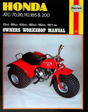 Honda ATC70, 90, 110, 185 and 200 (Haynes 0565)