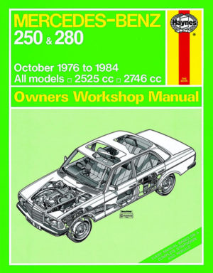 Mercedes-Benz 250 and 280 123 Series Petrol 1976 - 1984 (Haynes 0677)
