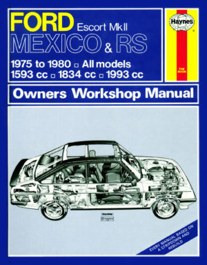 Ford Escort Mk II Mexico, RS 1800 and RS 2000 1975 - 1980(Haynes 0735)