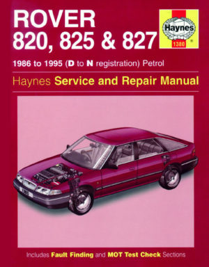 Rover 820, 825 and 827 Petrol (Haynes 1380)