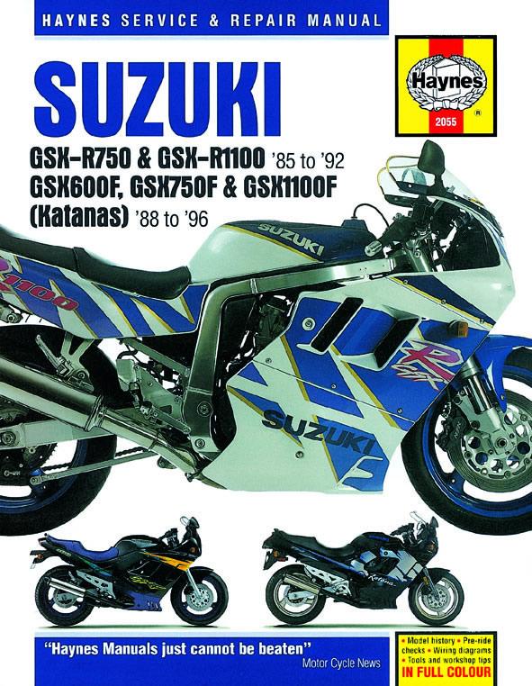 Suzuki GSX-R750, GSX-R1100, GSX600F, GSX750F, GSX1100F (Katana) Fours (Haynes 2055)