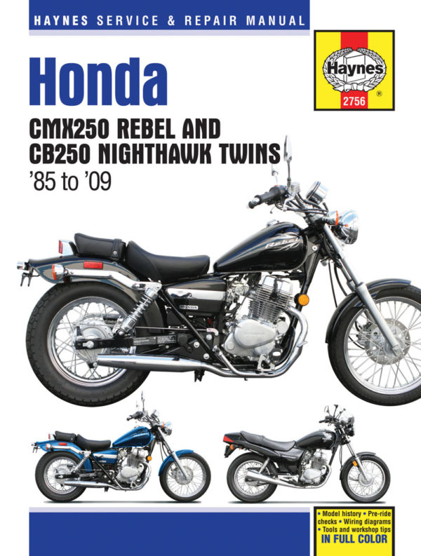 Honda CMX250 Rebel & CB250 Nighthawk Twins (Haynes 2756)