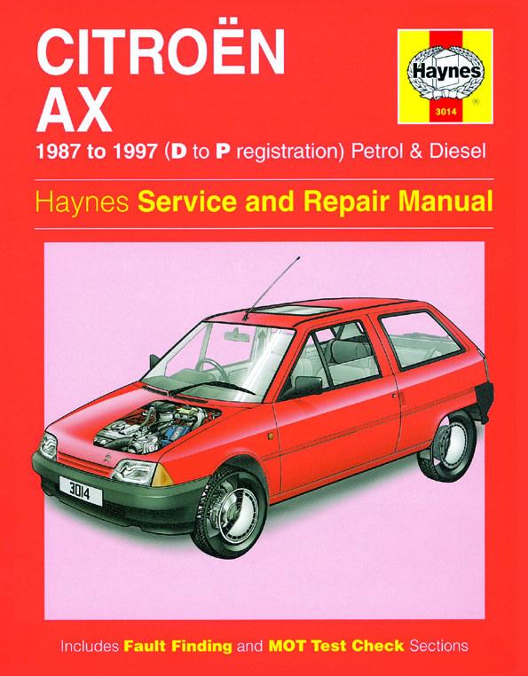 Citroën AX Petrol and Diesel (Haynes 3014)
