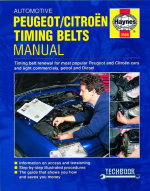 Automotive Timing Belts Manual - Peugeot / Citroen (Haynes 3568)