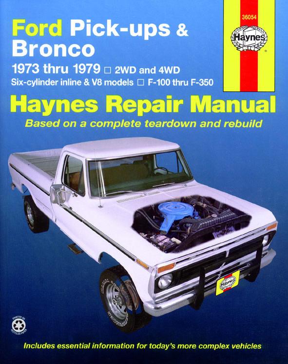 Ford Pick-ups and Bronco 1973-1979 (Haynes 36054)
