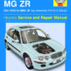 Rover 25 and MG ZR Petrol and Diesel (Haynes 4145)
