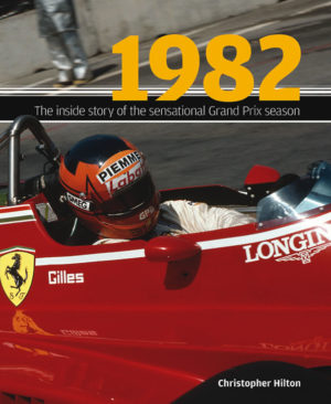 1982 : The inside story of an astonishing Grand Prix season (Haynes H4404)