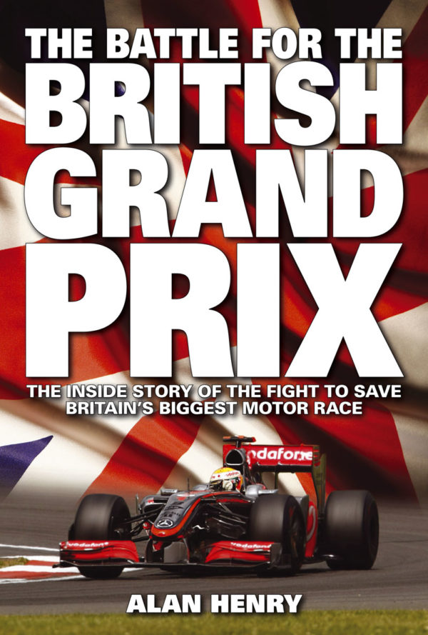 The Battle for the British Grand Prix (Haynes H4974)
