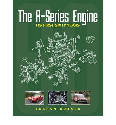 The A-Series Engine: Its First Sixty Years (Haynes 5083)