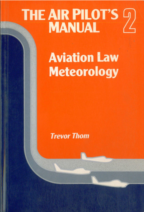 AIRLIFE 100154  The Air Pilot's Manual 2: Aviation Law, Meteorology