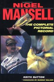 Nigel Mansell: A Pictorial Tribute to the Double Champion