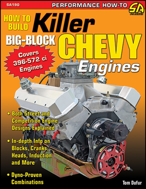 CarTech SA Design SA190 How to build Killer Big-Block Chevy Engines