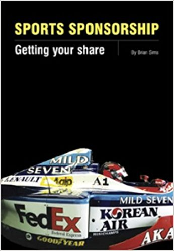 Sports Sponsorship: Getting Your Share (Hazleton Publishing)