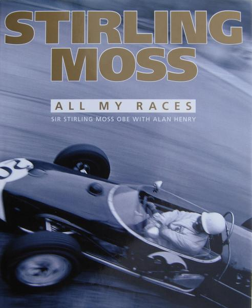 Stirling Moss all my Races (Haynes H4700)