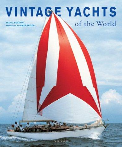 Vintage Yachts of the World